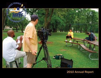 Annual Report 2010 - Milwaukee Tennis & Education Foundation