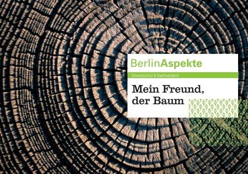 Berlinaspekte Mein Freund, der Baum