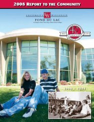 2008 RepoRt to the Community - University of Wisconsin-Fond du Lac