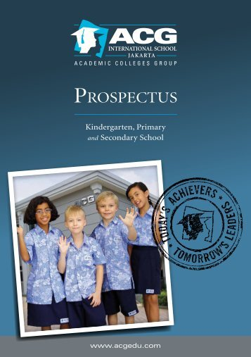 ACG International School Jakarta Prospectus - The Academic ...