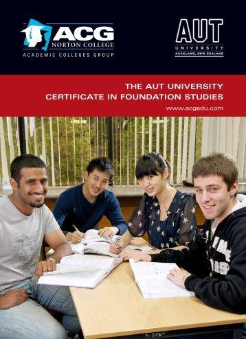 THE AUT UNIVERSITy CERTIFICATE IN FOUNDATION STUDIES
