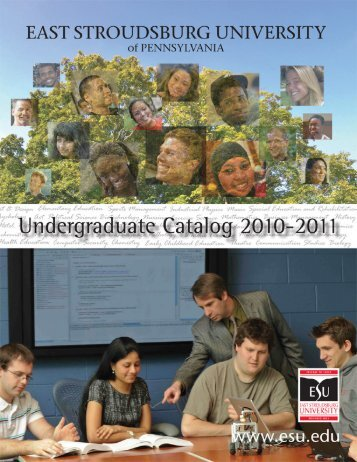 Undergraduate Catalog 2010-2011 - East Stroudsburg University