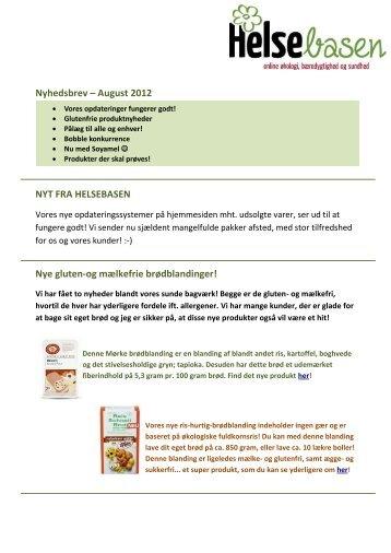 Nyhedsbrev – August 2012 NYT FRA HELSEBASEN Nye gluten-og ...