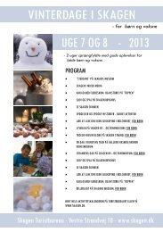 UGE 7 OG 8 - 2013 VINTERDAGE I SKAGEN