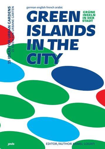 Green Islands in the City - Grüne Inseln in der Stadt