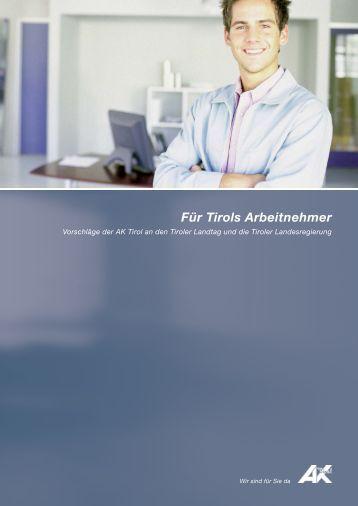 Für Tirols Arbeitnehmer - AK - Tirol