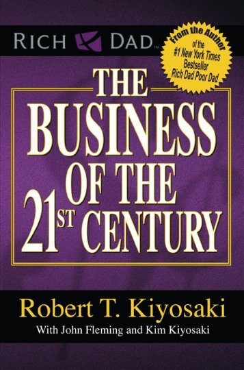The Business of the 21. Century (Robert Kiyosaki) - www.vizionary.business