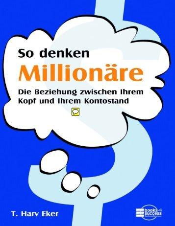So denken Millionaere (T. Harv Eker) - www.vizionary.business
