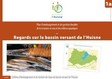 """annexe 1a """"Regards sur le bassin versant de l'Huisne"""" - (SAGE) du ..."""