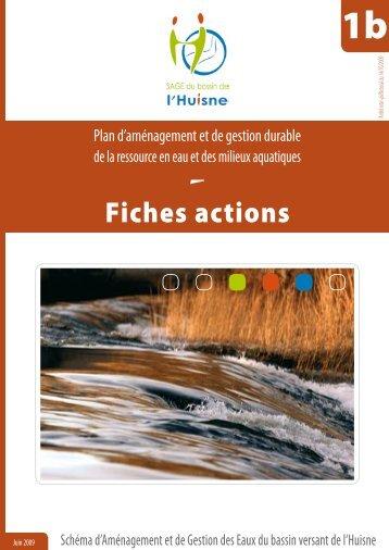 """annexe 1b """"Fiches actions"""" - (SAGE) du bassin de l'Huisne"""