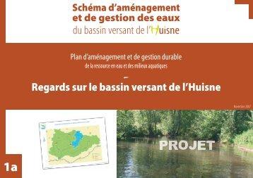 du bassin versant de l' uisne - (SAGE) du bassin de l'Huisne