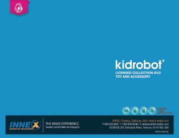 Kid Robot brings your favorite animated characters to ... - Innex, Inc.