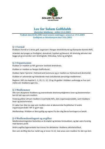 Klubbens lov §4 - Solum golfklubb
