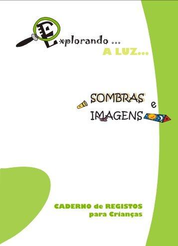 Explorando a Luz - Sombras e Imagens - Caderno de registo para ...