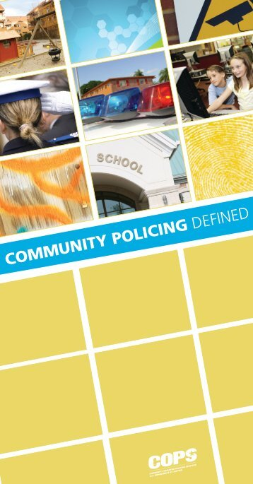 COMMUNITY POLICING DEFINED - Cops - Department of Justice