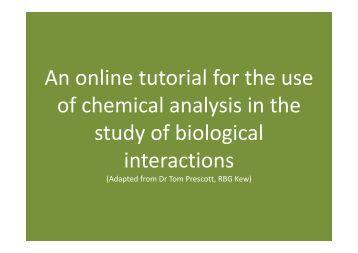 chemical analysis in the study of biological interactions