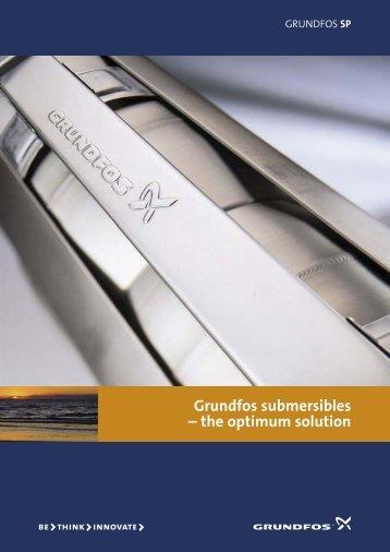 Grundfos submersibles – the optimum solution