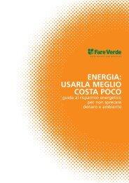 ENERGIA: USARLA MEGLIO COSTA POCO - Eticamente