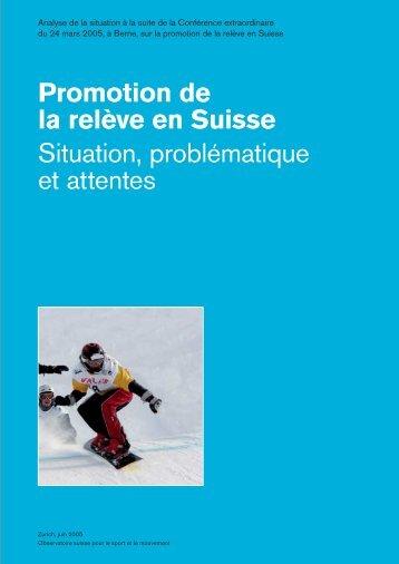 Promotion de la relève en Suisse Situation ... - sportobs.ch