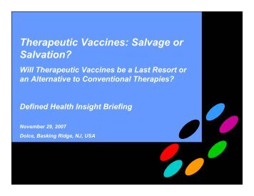 Therapeutic Vaccines: Salvage or Salvation?