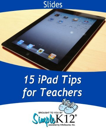 15 iPad Tips for Teachers