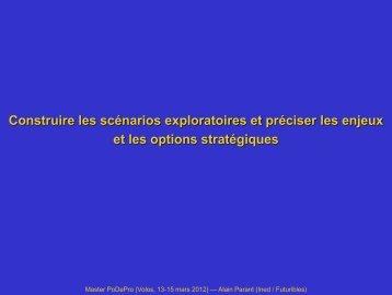 3. Construire les scenarios exploratoires et preciser les enjeux et les ...