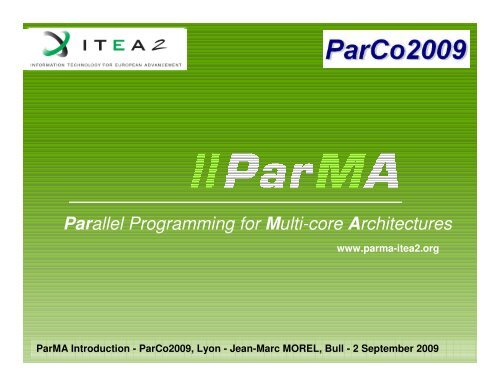 Parallel Programming for Multi-core Architectures - ParMa - Parallel ...