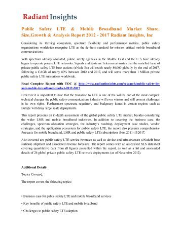 Public Safety LTE & Mobile Broadband Market Share, Size,Growth & Analysis Report 2012 - 2017 Radiant Insights, Inc