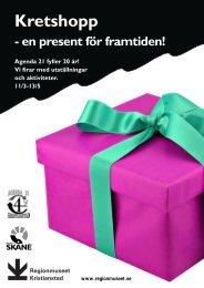 Kretshopp - en present för framtiden! - Regionmuseet Kristianstad