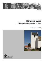 47. Bårslövs kyrka - Regionmuseet Kristianstad