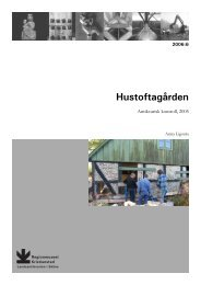 Hustoftagården - Regionmuseet Kristianstad