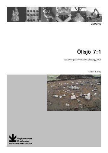Öllsjö 7:1 - Regionmuseet Kristianstad