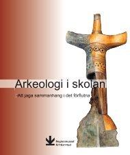 Arkeologi i skolan - Regionmuseet Kristianstad