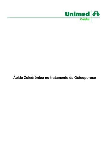 Ácido Zoledrônico no tratamento da Osteoporose - Unimed Cuiabá