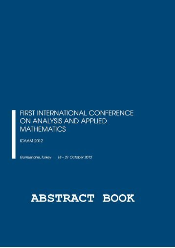 Download Abstract Book - the ICAAM 2012 Conference in Gumushane