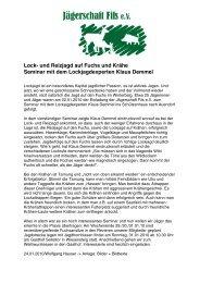 Lockjagd auf Fuchs und Krähe 22.01.2010 - Jägerschaft Fils eV