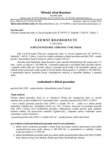 Městský úřad Rousínov ÚZEMNÍ ROZHODNUTÍ rozhodnutí o dělení ...