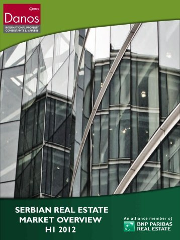 SERBIAN REAL ESTATE MARKET OVERVIEW H1 2012 - DANOS