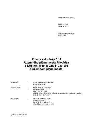 Zmeny a doplnky k UP mesta PD a Doplnok c. 10 ... - Mesto Prievidza