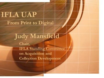 IFLA UAP - From Print to Digital (PDF) - Varastokirjasto