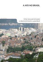 A AFD NO BRASIL - Agence Française de Développement