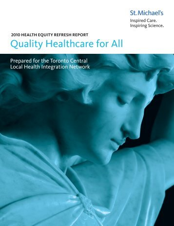 2010 Health Equity Refresh Report - Quality Healthcare for All