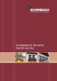 und Holz/Alu-Fenster. - Achenbach Fensterbau GmbH