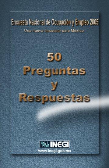 Encuesta Nacional de Ocupación y Empleo 2005. 50 ... - Inegi