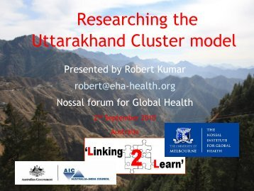 Researching the Uttarakhand Cluster model - The Nossal Institute ...