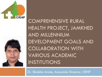 Comprehensive Rural Health Project, Jamkhed and Millennium ...