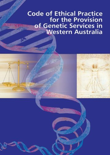 Code of Ethical Practice for the Provision of Genetic Services in ...