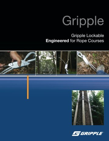 Gripple Lockable Engineered for Rope Courses - Vertical.com.au