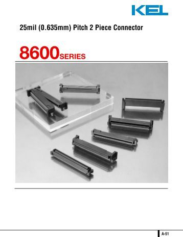25mil (0.635mm) Pitch 2 Piece Connector 8600SERIES