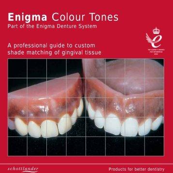 Enigma Colour Tones - Enigma Cosmetic Dentures